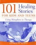 101 HEALING STORIES FOR KIDS &TEENS