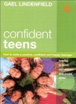 CONFIDENT TEENS : How To Raise A Positive, Confident, & Happy Teenager