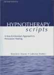 HYPNOTHERAPY SCRIPTS : A Neo-Ericksonian Approach To Persuasive Healing (Second Edition)