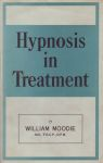 HYPNOSIS IN TREATMENT