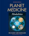 PLANET MEDICINE: Modalities