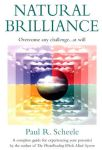 NATURAL BRILLIANCE : A Complete Guide For Experiencing Your Potential
