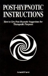 POST-HYPNOTIC INSTRUCTIONS