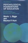 PSYCHOLOGICAL FOUNDATIONS OF EDUCATION : An Intoduction To Human Motivation, Development, & Learning