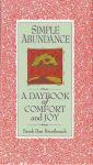 SIMPLE ABUNDANCE : A Daybook Of Comfort & Joy