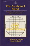 THE AWAKENED MIND : Biofeedback & The Development Of Higher States Of Awareness