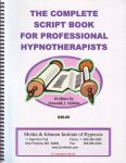 THE COMPLETE BOOK FOR PROFESSIONAL HYPNOTHERAPISTS