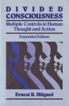 DEVIDED CONSCIOUSNESS : Multiple Controls In Human Thoughts & Action