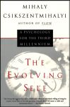THE EVOLVING SELF : A Psychology For The Third Millennium