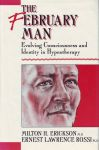 THE FEBRUARY MAN : Evolving Conciousness & Identity In Hypnotherapy