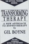 TRANSFORMING THERAPY : A New Approach To Hypnotherapy