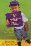 THE CONFIDENT CHILD