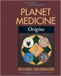 PLANET MEDICINE: Origins
