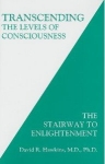 TRANSCENDING THE LEVELS OF CONSCIOUSNESS : The Stairway To Enlightment