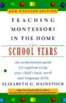 TEACHING MONTESSORI IN THE HOME : School Years