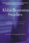 ABHIDHAMMA STUDIES : Buddhist Explorations Of Consciousness & Time