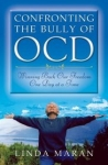 CONFRONTING The BULLY of OCD