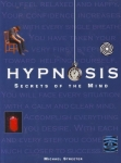 HYPNOSIS: Secrets of The Mind