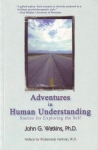 ADVENTURES IN HUMAN UNDERSTANDING: Stories for Exploring the Self