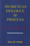 AWARENESS DIALOGUE & PROCESS : Essays On Gestalt Therapy