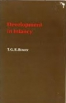 DEVELOPMENT IN INFANCY