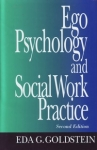 EGO PSYCHOLOGY & SOCIAL WORK PRACTICE