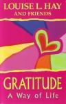 GRATITUDE : A Way To Life
