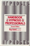 HANDBOOK OF HYPNOSIS FOR PROFESSIONALS