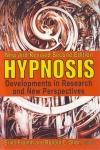 HYPNOSIS Developments in Research & New Perspectives