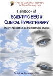 .HANDBOOK OF SCIENTIFIC EEG & CLINICAL HYPNOTHERAPY : Theory, Application, & Clinical Case Studies