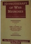 HYPNOTHERAPY OF WAR NEUROSES