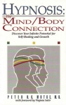 HYPNOSIS : The Mind / Body Connection