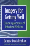 IMAGERY FOR GETTING WELL: Clinical Applications of Behavioral Medicine