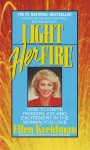 LIGHT HER FIRE : How To Ignite Passion, Joy, & Excitement In The Woman You Love