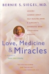 LOVE, MEDICINE, & MIRACLES