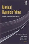MEDICAL HYPNOSIS PRIMER : Clinical & Research Evidence