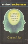 MIND SCIENCE : Meditation Training For Practical People