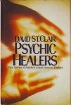 PSYCHIC HEALERS : True Stories Of America's Most Unusual Healers