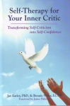 SELF-THERAPY FOR YOUR INNER CRITIC: Transforming Self-Criticsm into Self Confidence