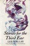 STORIES FOR THE THIRD EAR