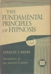 THE FUNDAMENTAL PRINCIPLES OF HYPNOSIS