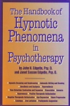 THE HANDBOOK OF HYPNOTIC PHENOMENA IN PSYCHOTHERAPY
