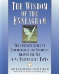 THE WISDOM OF THE ENNEAGRAM: The Complete Guide To Psychological & Spiritual Growth For The Nine Personalities Types