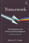 TRANCEWORK : An Introduction to the Practice of Clinical Hypnosis (Fourth Edition)