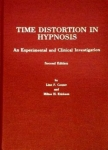TIME DISTORTION IN HYPNOSIS: An Experimental and Clinical Investigation